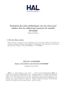 Thèse Enora LEROUX - Transition des Soins Pédiatriques vers les Soins pour Adultes chez les Adolescents Porteurs de Maladie Chronique