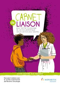 Carnet de Liaison pour Faciliter le Passage du Service Pédiatrique vers le Service pour Adultes